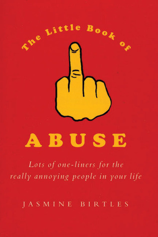The Little Book of Abuse by Jasmine Birtles