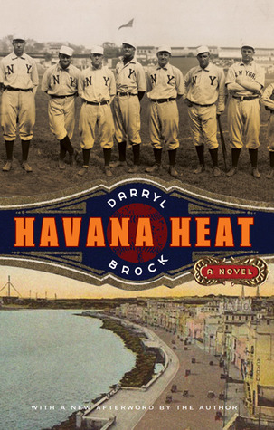 Havana Heat by Darryl Brock