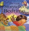 The Lion Storyteller Bedtime Book: World Folk Tales Especially for Reading Aloud