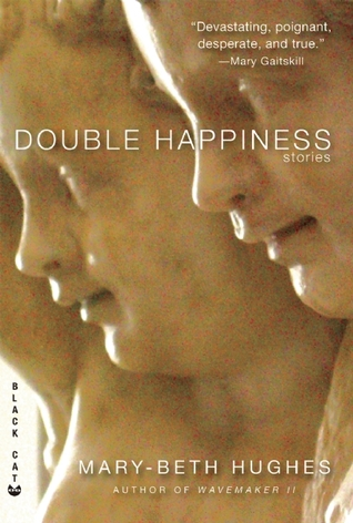 Double Happiness by Mary-Beth Hughes