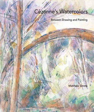 Cézanne's Watercolors: Between Drawing and Painting
