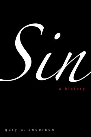 Sin by Gary A. Anderson