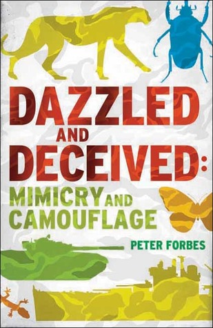 Dazzled and Deceived by Peter Forbes
