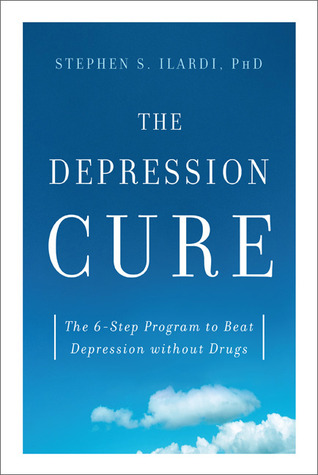 The Depression Cure by Stephen S. Ilardi
