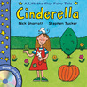 Lift-The-Flap Fairy Tales: Cinderella (with CD) (Lift the Flap Fairy Tale Bk/CD)
