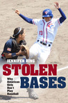 Stolen Bases: Why American Girls Don't Play Baseball