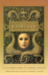 """Madwomen: The """"Locas mujeres"""" Poems of Gabriela Mistral, a Bilingual Edition"""