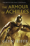 The Armour of Achilles (Adventures of Odysseus, #3)