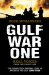 Gulf War One: The First Oral History Told by All Sides