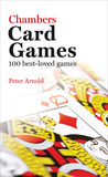 Chambers Card Games: 100 Best-Loved Games