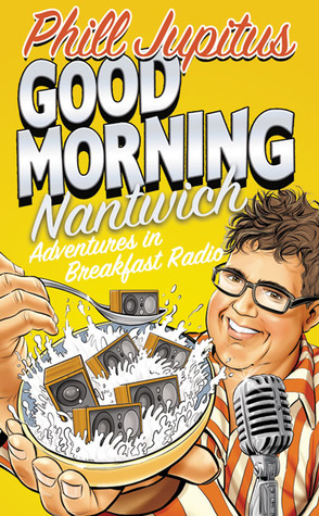 Good Morning Nantwich by Phill Jupitus