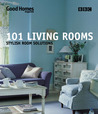 101 Living Rooms: Stylish Room Solutions