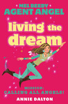 Living The Dream (Angels Unlimited, #12)