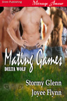 Mating Games (Delta Wolf #2)