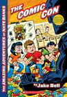 The Amazing Adventures of Nate Banks #4: The Comic Con
