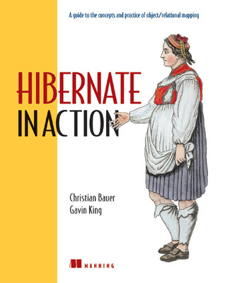 Hibernate in Action by Christian Bauer