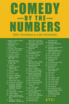 Comedy by the Numbers: The 169 Secrets of Humor and Popularity