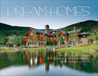 Dream Homes Colorado: An Exclusive Showcase of Colorado's Finest Architects, Designers and Builders