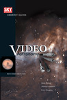 Video Astronomy (Sky & Telescope Observer's Guides), Revised Edition
