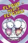 Fly Guy Meets Fly Girl (Fly Guy, #8)