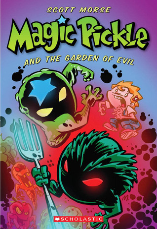 Magic Pickle And The Garden Of Evil by Scott Morse