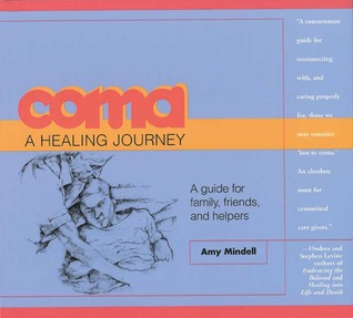 Coma: A Healing Journey