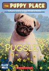 Pugsley (The Puppy Place, #9)