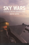 Sky Wars: A History of Military Aerospace Power