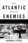 The Atlantic and Its Enemies: A History of the Cold War