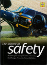 The Science of Safety: The Battle Against Unacceptable Risks in Motor Racing