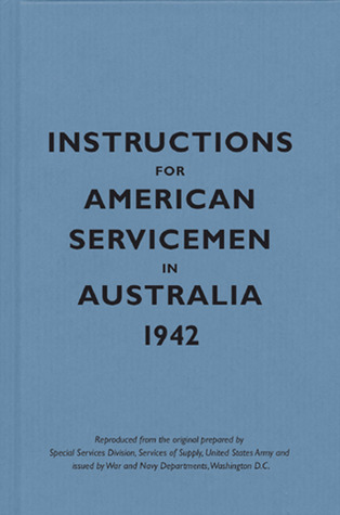 Instructions for American Servicemen in Australia, 1942