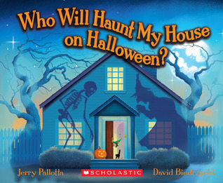 Who Will Haunt My House on Halloween? by Jerry Pallotta