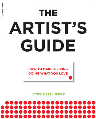 The Artist's Guide by Jackie Battenfield