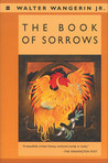 The Book of Sorrows (Chauntecleer the Rooster, #2)
