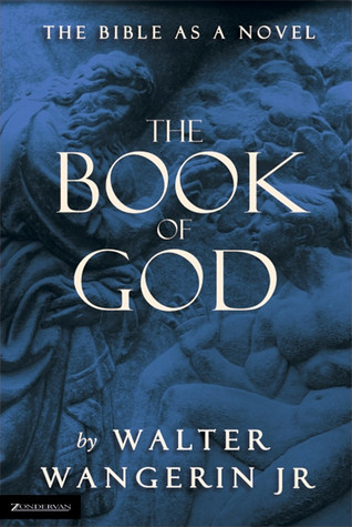 The Book of God by Walter Wangerin Jr.