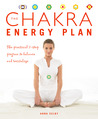 The Chakra Energy Plan: The Practical 7-Step Program to Balance and Revitalize