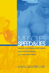 Muscles, Speed, and Lies: What the Sport Supplement Industry Does Not Want Athletes or Consumers to Know