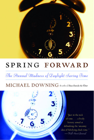 Spring Forward by Michael Downing