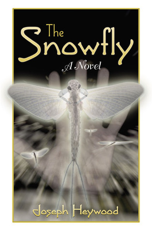 The Snowfly by Joseph Heywood