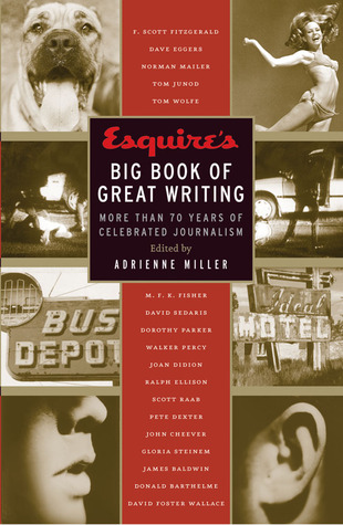 Esquire's Big Book of Great Writing by Esquire Magazine