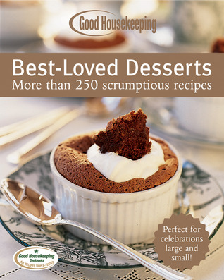 Good Housekeeping Best-Loved Desserts by Good Housekeeping