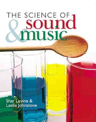 The Science of Sound & Music
