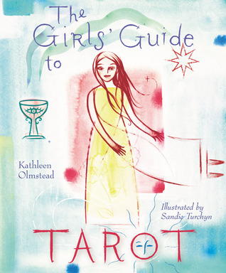 The Girls' Guide to Tarot by Kathleen Olmstead
