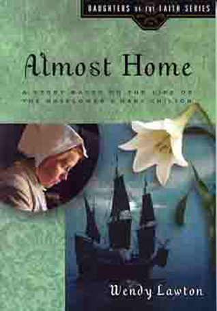 Almost Home by Wendy Lawton