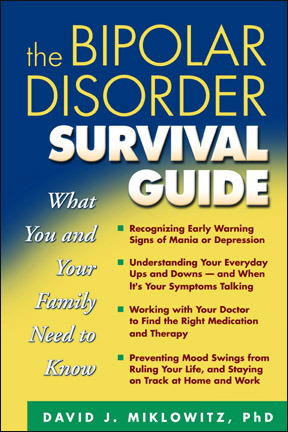 The Bipolar Disorder Survival Guide by David J. Miklowitz