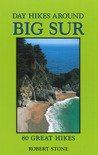Day Hikes Around Big Sur: 80 Great Hikes
