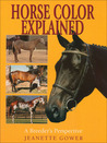 Horse Color Explained by Jeanette Gower