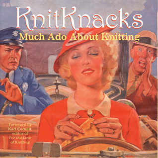 KnitKnacks: Much Ado About Knitting
