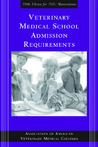 Veterinary Medical School Admission Requirements: 2006 Edition for 2007 Matriculation