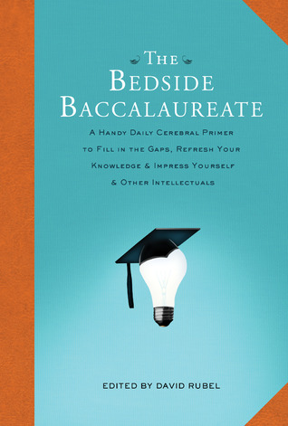 The Bedside Baccalaureate by David Rubel